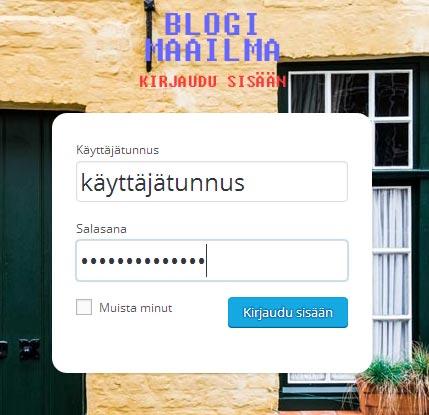 Kirjaudu sisään ilmaisten blogien blogimaailmaan
